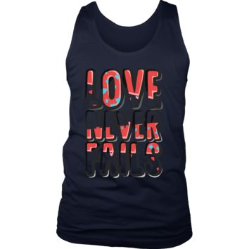 Love Never Fails Inspirational Motivational Men's tank