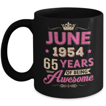 Vintage June 1954 65Th Birthday Gift Being Awesome Mug