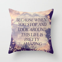Pretty Amazing  Throw Pillow by Rachel Burbee | Society6