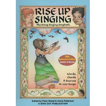 Rise Up Singing: The Group Singing Songbook: Rise Up Singing