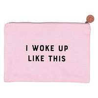 I Woke Up Like this Makeup Pouch in Blush Pink