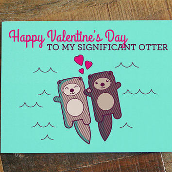 Valentines Day Card for Significant Other - Otter Pun Card, Valentine's Day Card for Husband Wife, Boyfriend Girlfriend, Cute Love Card