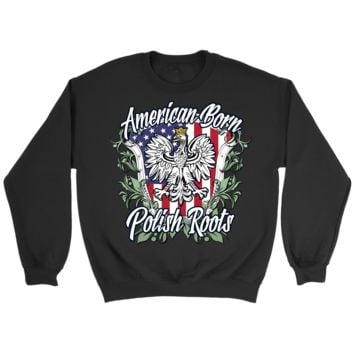 American Born Polish Roots Crewneck Sweatshirt
