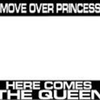 Move Over Princess Here Comes The Queen License Plate Frame