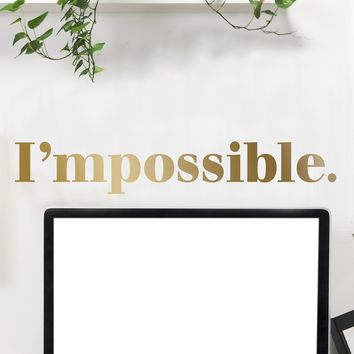 I'mpossible Quote