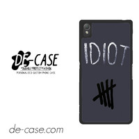 Idiot 5sos Hater For Sony Xperia Z3 Case Phone Case Gift Present