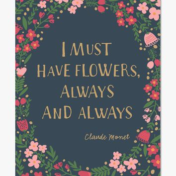 Art Print: I Must Have Flowers