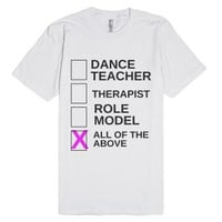Dance Teacher Shirt-Unisex White T-Shirt