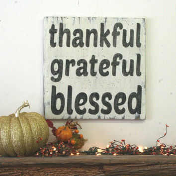 Thankful Grateful Blessed Distressed Wood Sign Fall Home Decor Autumn Home Decor Wood Wall Art Mantel Decoration Vintage Wood Shabby Chic