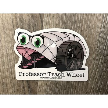 Professor Trash Wheel / Sticker