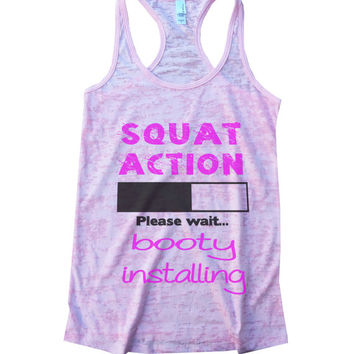"Womens ""Squat Action Loading Booty Installing"" Ladies Workout Fitness Burnout Squat Lovers Tank Top, Butt Workout Sexy Hot Girls Tank 587"