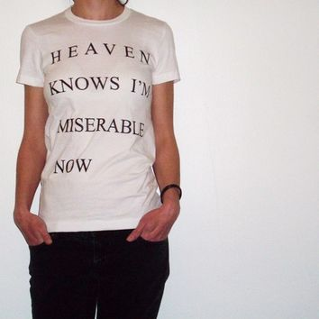 Womens Heaven Knows I'm Miserable White Shirt Sizes S, M, L, XL the smiths morrissey