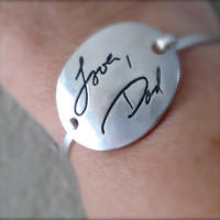 Memorial Jewelry or Father to Daughter Gift - Your Actual Writing Silver Message Bracelet -Tension Bracelet - Made to Order