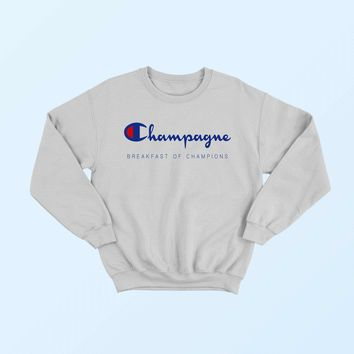 Champagne Breakfast Of Champions Pullover Crewneck Sweatshirt
