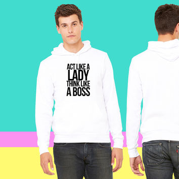 ACT LIKE A LADY THINK LIKE A BOSS-By Crazy4tshirts_ sweatshirt hoodie