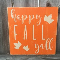 Happy Fall Yall Rustic Sign / Fall Decor / Fall Vintage Sign / Fall Rustic Sign