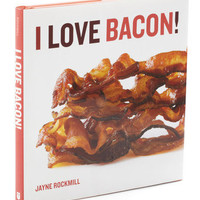 I Love Bacon! | Mod Retro Vintage Books | ModCloth.com
