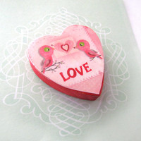 Pink LOVE Birds Magnet - Valentines Day Magnet - Rustic Heart Shaped Refrigerator Magnet - Shabby Chic Decor
