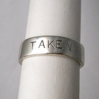 "engagement ring ,sterling silver ring, mens ring, womens ring, wedding bands, ""taken"" made to your size"