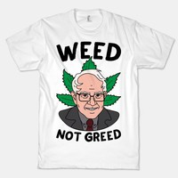 Weed Not Greed