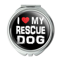 I Love My Rescue Dog Stylish Compact Purse Mirror