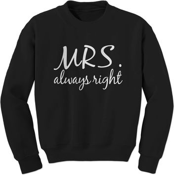 Mrs. Always Right Adult Crewneck Sweatshirt