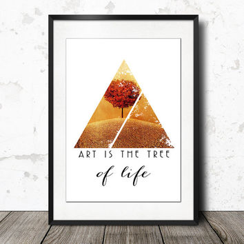 "Art is the Tree of Life Quote - Fine Art Photography Quote 24"" x 36"" Abstract Modern Triangle - Inspirational Digital Photography Landscape"