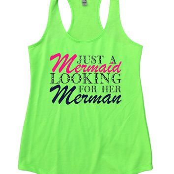 JUST A Mermaid LOOKING FOR HER Merman Womens Workout Tank Top