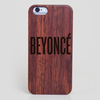 Beyonce iPhone 6 Case - All Wood Everything
