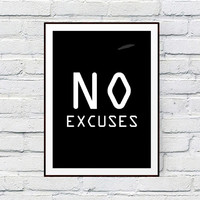 Motivational Art, Motivational Poster, No excuses Inspirational Quote Print, Fitness and Workout Motivation Printable Wall Decor Typography