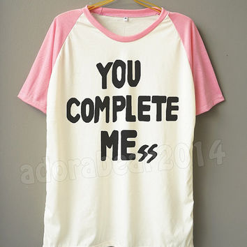 You Complete Mess T-Shirt 5Sos T-Shirt Short Sleeve Short Baseball Shirt Jersey Unisex T-Shirt Women T-Shirt Men T-Shirt