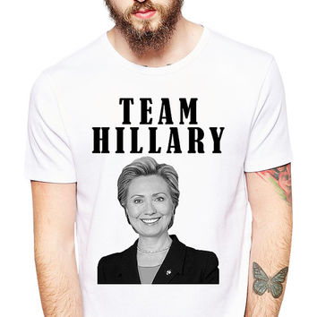 Mens Hillary Clinton Shirt - Team Hillary - Hilary Clinton - Hillary 2016 - Democrat Party - Presidential Election - Feminist - Bill Clinton