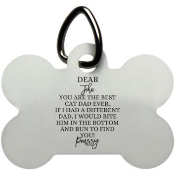 Funny Father's Day Gift For Dad From Wife, Daughter, Son, Stepdaughter, Stepson, Mom, Grandma, Mother In Law (UN5771 Dog Bone Pet Tag)