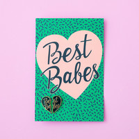 best babes pin + postcard