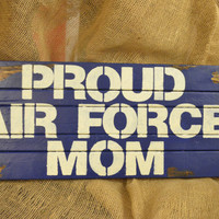 Military/Wood/Wall Hanging/ Custom/Air Force/Navy/Army/Marines/C­oast Guard/Proud/Mom/Wife/Dad/­family/Sister/Brother/blue­/red/white