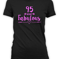 Funny Birthday T Shirt 95th Birthday Shirt Bday Present For Her Custom Gift Ideas For Women Personalized 95 And Fabulous Ladies Tee - BG543