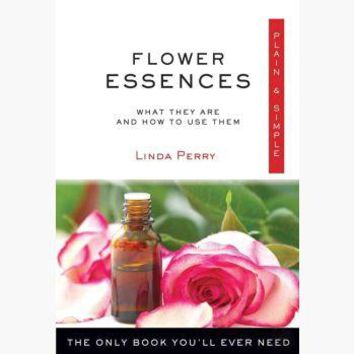 Flower Essences Plain & Simple