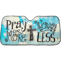 PRAY MORE WORRY LESS CAR SUNSHADE
