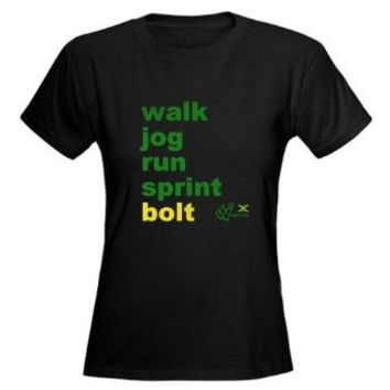 Amazon.com: Walk. Jog. Run. Sprint. Bolt. Woman's T-Shirt Women's Dark T-Shirt by CafePress: Clothing
