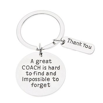 Great Coach is Hard to Find Coach Keychain