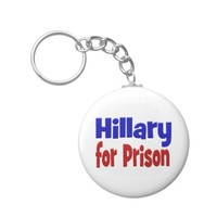Hillary for Prison Key Chain, red & blue Keychain