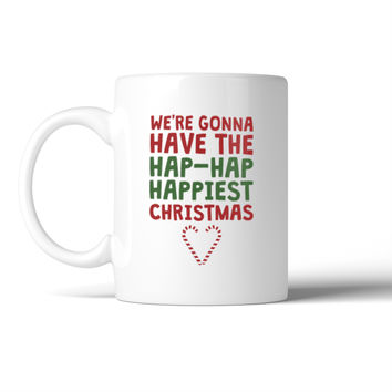 Hap Hap Happy Christmas Mug Christmas Gift Coffee Mug For Holiday
