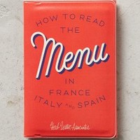 How To Read The Menu In France, Italy And Spain by Anthropologie in Red Size: One Size Books
