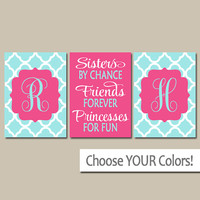 SISTERS Wall Art, Shared Girl Bedroom Pictures, Quote Artwork, Monogram Decor, By Chance Friends Forever Princess, CANVAS or Print, Set of 3