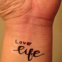 Temporary Handwritten Love Life Tattoo