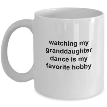 Watching my Granddaughter Dance is My Hobby Mug