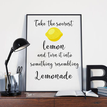 Lemonade print - Inspirational quote print - Quote print - Lemon print - Inspirational wall decor - Kitchen wall art - Kitchen print
