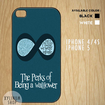 The Perks Of being a wallflower,Infinite Case Available for Iphone 4,iphone 4s case,iphone 5 case and Samsung Galaxy S3 and S4 case