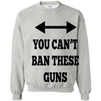 You Can't Ban These Guns Tshirt - Funny Men's Shirt
