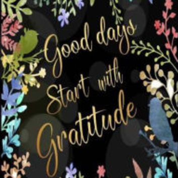 Good Days Start With Gratitude: 52 Week Gratitude Journal Diary Notebook Daily with Prompt. Guide To Cultivate An Attitude Of Gratitude. Personalized Record With Inspirational Motivational Quotes. Write 3 things grateful for you in everyday. 6 x 9 Inches|P